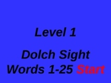Dolch Sight Words 1-25 PowerPoint Level 1