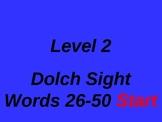 Dolch Sight Words 26-50 PowerPoint Level 2