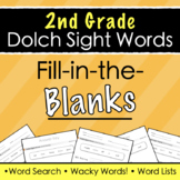 Dolch Sight Words (2nd Grade) - Fill-in-the-Blanks + Answe