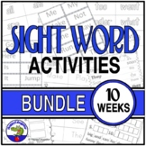 Dolch Sight Words Activities - BUNDLE Weeks 1 - 10