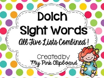 Dolch Sight Words: All Five Lists Combined! Common Core Aligned Reading Tool!