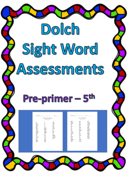 Dolch Sight Word Assessments