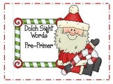 Dolch Sight Words (Christmas theme)- Preprimer