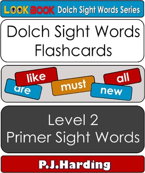 Dolch Sight Words Flashcards. Level 2 Primer Sight Words