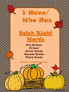 Dolch Sight Words - I Have / Who Has Game (Pre-Primer to Grade 3 Words)