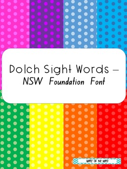 Dolch Sight Words - NSW Foundation Font
