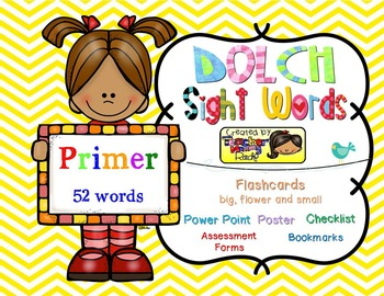 Dolch Sight Words PRIMER [Bookmarks, Flashcards, Powerpoint and more]