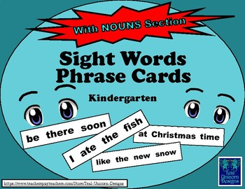 Sight Words Phrase Cards - Kindergarten - With NOUNS Section