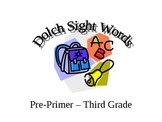 Dolch Sight Words PowerPoint Pre-Primer-Third Grade