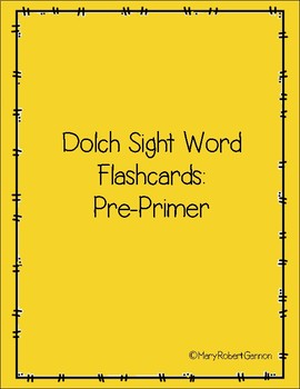 Dolch Sight Words - Pre-Primer
