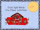 Dolch Sight Words Pre-Primer List with Activities