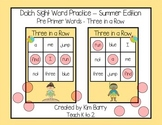 Dolch Sight Words Pre Primer - Three in a Row - Summer Edition