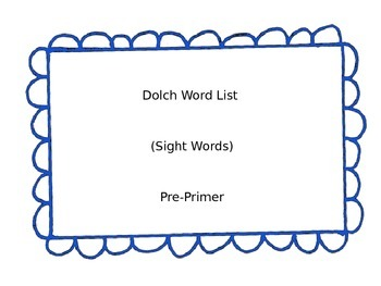 Dolch Sight Words (Pre-Primer and Primer)