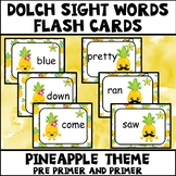 Dolch Sight Words Pre Primer and Primer Pineapple Theme