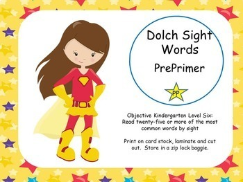Dolch Sight Words Pre Primer and Primer Super Hero Theme