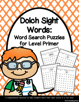 Dolch Sight Words: Word Search Puzzles for Level Primer