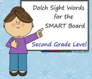 Dolch Sight Words for the SMART Board:  Second Grade Level