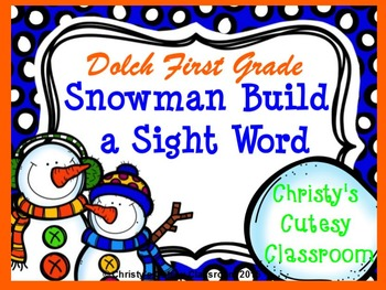 Dolch Snowman Build a Sight Word--First Grade