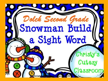 Dolch Snowman Build a Sight Word--Second Grade List