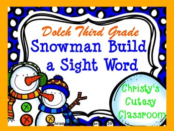 Dolch Snowman Build a Sight Word--Third Grade