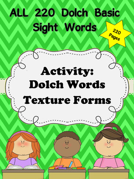 Dolch Texture Word Forms - All 220 Sight Words