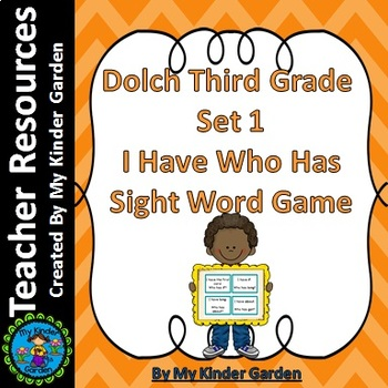 Dolch 3rd Grade Set 1 I Have Who Has High Frequency Words Sight Word Game