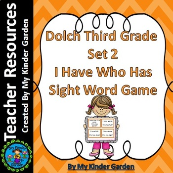 Dolch 3rd Grade Set 2 I Have Who Has High Frequency Words Sight Word Game