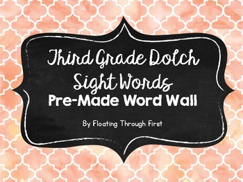 Dolch Third Grade Sight Words Pre-Made Word Wall