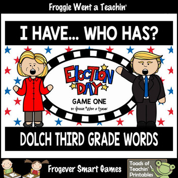 """Dolch Third Grade Words I Have... Who Has? """"Election Day"""""""