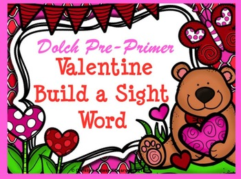 Dolch Valentine Build a Sight Word--Pre-Primer