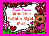 Dolch Valentine Build a Sight Word--Primer