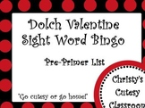 Dolch Valentine Sight Word Bingo--Pre-Primer