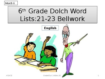 Dolch Vocabulary Grade 6 Weeks 21-23 Bellwork