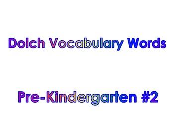 Dolch Vocabulary Sight Words PK - 2 #2
