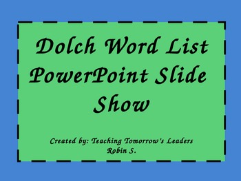 Dolch Word List PowerPoint