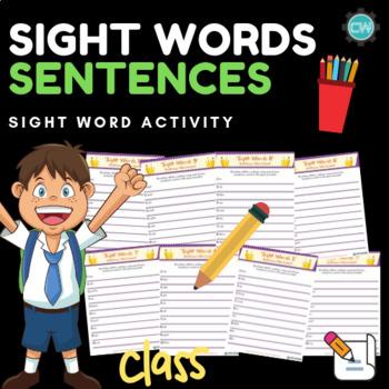 Sight Words:  Sentences Worksheets