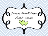 Dolch Word Pre-Primer Flash Cards