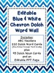 Dolch Word Wall - Blue & White Chevron {Editable}