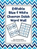 Dolch Word Wall - Blue & White Chevron {Editable}