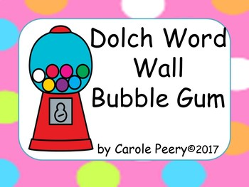 Dolch Word Wall Bubble Gum Version 1