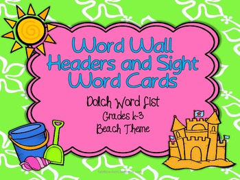 Word Wall Dolch Words, Header Cards and Editable Cards  {Beach Theme}