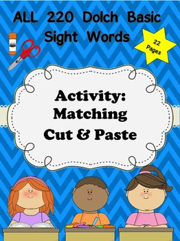 Dolch Words Activity: Matching Cut & Paste Words