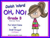 Dolch Words OH, NO! GAME Grade 3 Exercise Theme