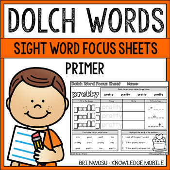 Dolch Words - Sight Word Focus Sheets - Primer