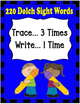 Dolch Words Worksheets: Writing Form - Trace & Write (4 Sets)