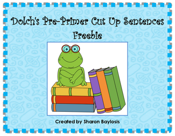 Dolch's Pre-Primer Sight Words Cut Up Sentences Freebie