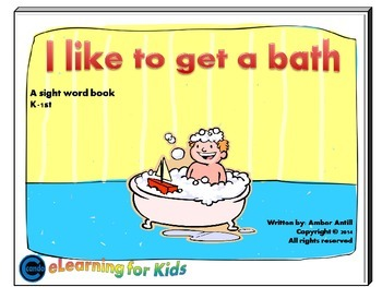Dolch sight word ebook I Like to Get a Bath with book report template