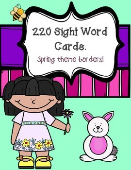 220 Sight Word Cards  with spring theme borders
