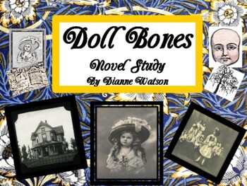 Doll Bones Novel Study by Dianne Watson