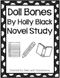 Doll Bones Novel Study written by Holly Black